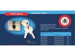 Oboustranná vložka EURO Minus Dveře - Cylindrické vložky - Cylindrické vložky oboustranné - Bezpečnostní třída 2