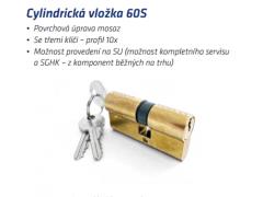 Stavební vložka 60S DVEŘE - Cylindrické vložky - Cylindrické vložky oboustranné - Cyl. vložky do 200,-